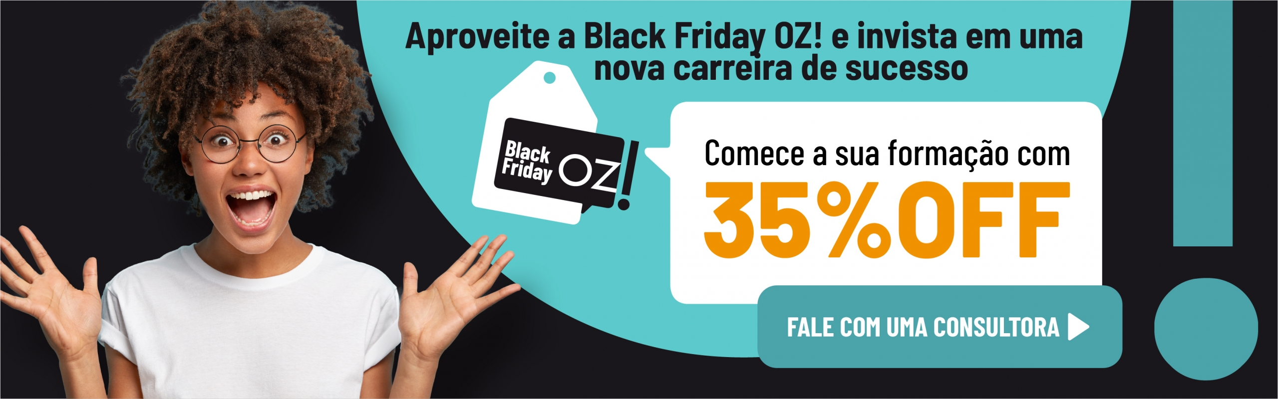 Aproveite a Black Friday OZ! e comece sua formação com 35% de desconto